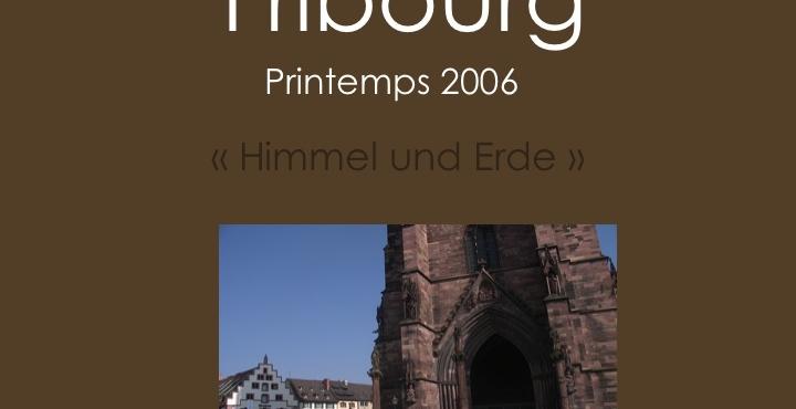 Retour sur une exposition personnelle: » Himmel und Erde» à l'Institut Culturel Français de Fribourg»